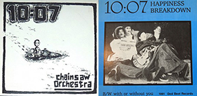 10:07 Chainsaw Orchestra LP + Happiness Breakdown 7