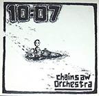 10:07 Chainsaw Orchestra LP